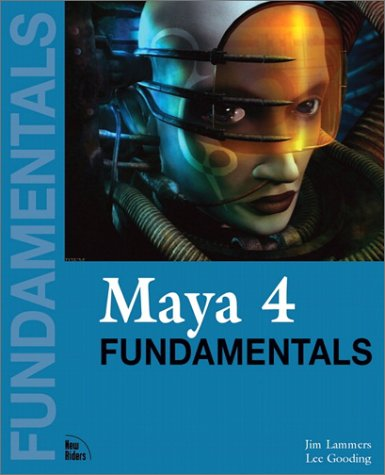 Maya 4 Fundamentals by Jim Lammers and Lee Gooding - book cover.